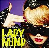 LADY MIND(初回限定盤)(DVD付)