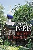 PARIS SECRET ET INSOLITE 2012
