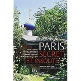 PARIS SECRET ET INSOLITE 2012par RODOLPHE TROUILLEUX
