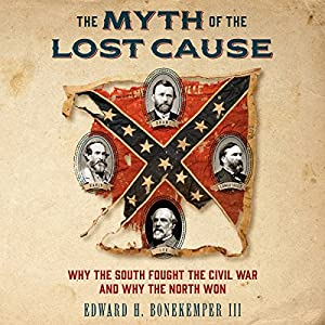 The Myth of the Lost Cause Audiobook