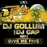 Give Me Five [Easter Rave Hymn 2k14], Pt. 2 (feat. DJ Cap) (Remixes)