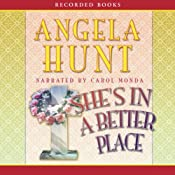 She's in a Better Place | [Angela Elwell Hunt]