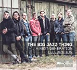 Next Generation Celebration Big Jazz Thing