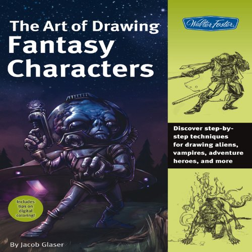 Art of Drawing Fantasy Characters (Collector's Series)