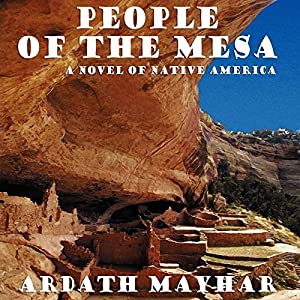 People of the Mesa: A Novel of Native America Audiobook
