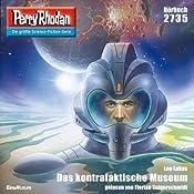 Das kontrafaktische Museum (Perry Rhodan 2735) | Leo Lukas