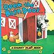Open the Barn Door Chunky Flap Bk (Chunky Flap Book)