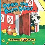 Open the Barn Door (A Chunky Book(R)) ~ Chris Santoro