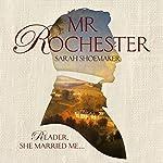Mr Rochester | Sarah Shoemaker