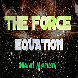 The Force Equation Audiobook