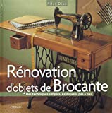 Rnovation d'objets de Brocante : Des techniques simples expliques pas  pas