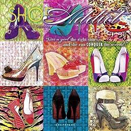Shoe Addict 2013 Calendar