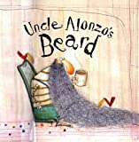 img - for Uncle Alonzo's Beard book / textbook / text book