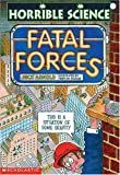 Fatal Forces (Horrible Science) (0439043638) by Arnold, Nick
