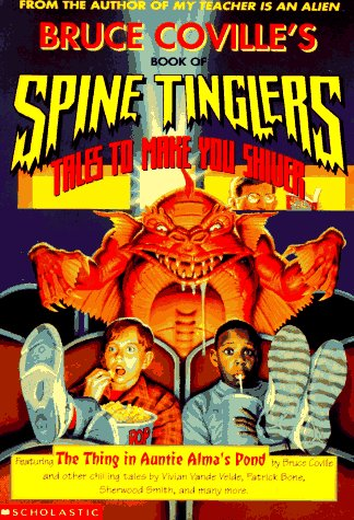 Bruce Coville's Book of Spine Tinglers: Tales to Make You Shiver