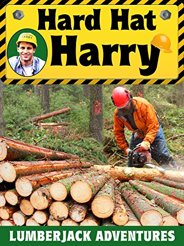Hard Hat Harry: Lumberjack Adventures