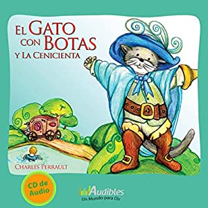El Gato con Botas y la Cenicienta [Puss in Boots and Cinderella] Audiobook