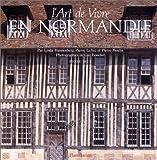 echange, troc Linda Dannenberg, Pierre Le Vec, Pierre Moulin - L'art de vivre en Normandie