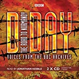 D-Day: The Road to Normandy: Voices from the BBC Archives