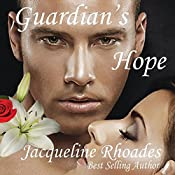 Guardian's Hope: Guardians of the Race, Book 2 | Jacqueline Rhoades