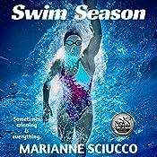 Swim Season | [Marianne Sciucco]