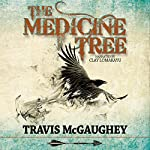 The Medicine Tree | Travis McGaughey