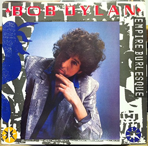 Bob Dylan - Bob Dylan Empire Burlesque Vinyl Record - Zortam Music