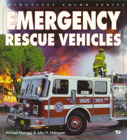 Emergency Rescue Vehicles (Enthusiast color series)