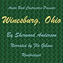 Winesburg, Ohio Audiobook by Sherwood Anderson Narrated by Flo Gibson
