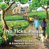 img - for No Ticks, Please | No Garrapatas, Por Favor book / textbook / text book