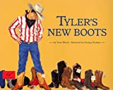 img - for Tyler's New Boots book / textbook / text book