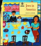 Jews in America (Religion in America Life)