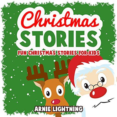 Arnie Lightning - Children's Christmas Book: Christmas Stories + Christmas Jokes: Fun Christmas Stories for Kids (Bedtime Stories for Beginning Readers) (Christmas Books for Children) (English Edition)