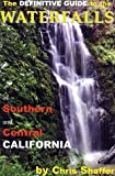 Search : The Definitive Guide to the Waterfalls of Southern and Central California