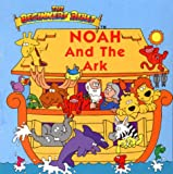 img - for Noah and the Ark (Beginners Bible) book / textbook / text book