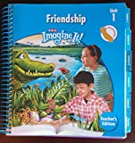 img - for SRA Imagine it! Friendship(Unit 1-Level 3) California Teacher's Edition (Unit 1 Level 3) book / textbook / text book