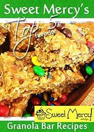 Sweet Mercy's Top 5 Granola Bar Recipes