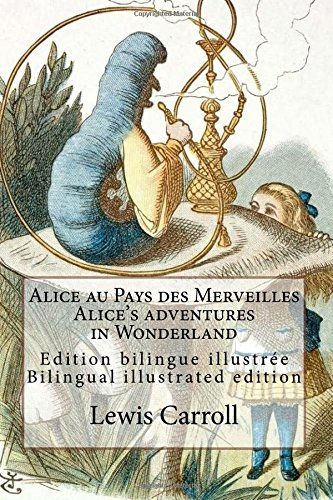 alice-au-pays-des-merveilles-alices-adventures-in-wonderland-edition-bilingue-illustree-francais-ang
