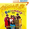 Balamory: What's The Story? : A Storybook