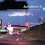 AutoWerke II: Contemporary Photography on and off the road
