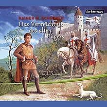 Das Vermächtnis des alten Pilgers Hörbuch von Rainer M. Schröder Gesprochen von: Christian Baumann