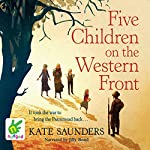 Five Children on the Western Front | Kate Saunders