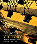 Nelson's Victory: 250 Years of War an...