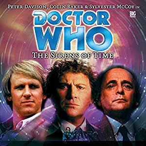 Doctor Who - The Sirens of Time Hörbuch