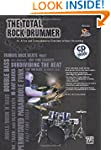 The Total Rock Drummer: A Fun and Com...