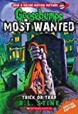 img - for Trick or Trap (Goosebumps Most Wanted Special Edition #3) book / textbook / text book