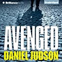 Avenged (       UNABRIDGED) by Daniel Judson Narrated by Christina Traister