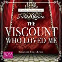 The Viscount Who Loved Me Hörbuch von Julia Quinn Gesprochen von: Rosalyn Landor