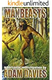 Manbeasts: A Personal Investigation