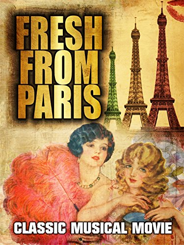 Fresh From Paris: Classic Musical Movie